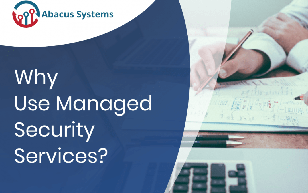 Why Use Managed Security Services?